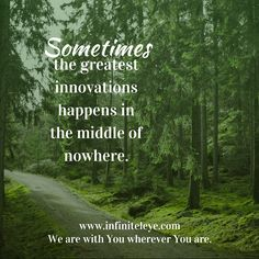 Sometimes the middle of nowhere can actually be the middle of everywhere. #innovate #InfinitelEye #social #media #branding and #marketing #agency #marketinguru #global #influence #niche #vision #healthcare #digitalmarketing #onlinemarketing #businessbuilding #relationshipbuilding #monday