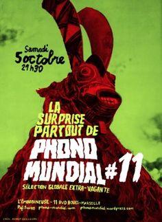 Soyez prévenus : Phono Mundial fera son retour à L'Embobineuse le Samedi 5 Octobre, pour sa Surprise-Partout # 11. Comme de bien entendu, nous vous attendons dès 21H30 avec les bacs pleins de secou...
