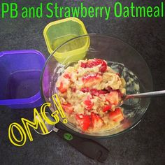 Peanut Butter and Strawberry Oatmeal - 21 Day Fix / Extreme approved!