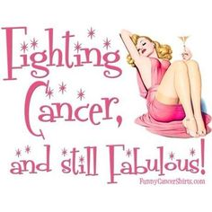 Cancer and still Fabulous! Greeting Card by FunnyCancerShirts Fighting Cancer and still Fabulous! Greeting CardFighting Cancer and still Fabulous! Fighting Cancer Quotes, Breast Cancer Quotes, Breast Cancer Survivor, Breast Cancer Awareness, Cervical Cancer, Colon Cancer, Cancer Cells, Thyroid Cancer, Warriors