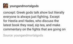 "solbabies: ""I would watch it like religion "" Greek Mythology Humor, Greek And Roman Mythology, Greek Gods And Goddesses, Percy Jackson Memes, Percy Jackson Fandom, Greek Memes, Lore Olympus, Hades And Persephone, Fandoms"