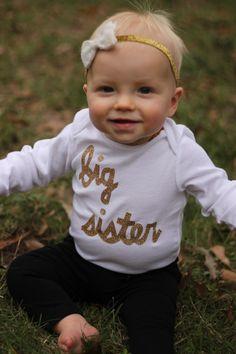 Big Sister shirt Adorable!