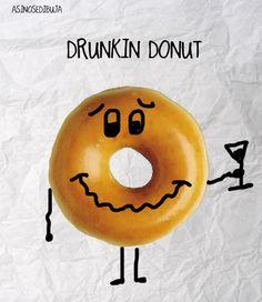 Drunkin Donut