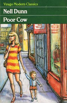 All about Poor Cow by Nell Dunn. LibraryThing is a cataloging and social networking site for booklovers English Writers, County Library, Book Cover Art, Classic Books, Bibliophile, Book Publishing, Modern Classic, Book Lovers, Book Worms