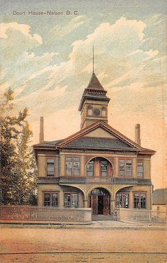 : Court House, Nelson, BC, c.1910