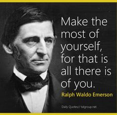 Career Lesson: Make the most of yourself, for that is all there is of you #Leadership #Quote #Business #LoveYourself