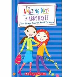 The Amazing Day of Abby Hayes- I was obsessed with this book series!