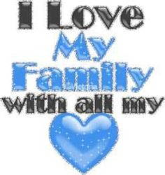 love my family and friends quotes i love my family graphics view Love My Family Quotes, We Are Family, Family First, Family Love, Friends Family, Favorite Quotes, Best Quotes, Family Meaning, Families Are Forever