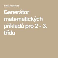 Generátor matematických příkladů pro 2 - 3. třídu