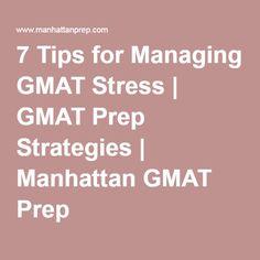 7 Tips For Managing GMAT Stress