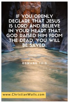 Romans 10 9 If you openly declare that Jesus is Lord and believe in your heart that God raised Him from the dead, you will be saved picture print poster christian quote Bible Verses Quotes, Bible Scriptures, Faith Quotes, Wisdom Quotes, Roman Quotes, Jesus Is Lord, Jesus Christ, Bible Prayers, Favorite Bible Verses