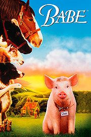 Babe (1995) - A childhood favorite.