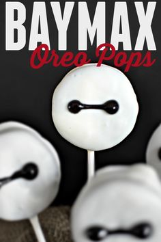 Big Hero 6 Baymax inspired Oreo Pops. A fun and delicious treat for the whole family.