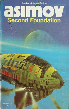 Second Foundation by Isaac Asimov (Panther:1973)