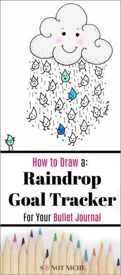 Bullet Journal Goal Tracker. How to draw a cute raindrop tracker to help keep you organized. | | #bulletjournal #bujo #planner #arttutorial