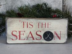 Primitive Hockey Sign. These are Rustic Hockey Signs. Tis The Season Hockey Sign is painted, antiqued and sealed. Decorate your walls, wreath,