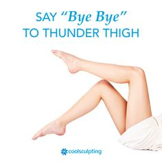 Want to tone your thighs with CoolSculpting? Well now you can! Click here to learn more: http://investor.coolsculpting.com/releasedetail.cfm?ReleaseID=839951