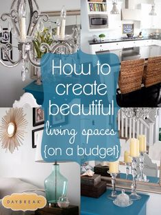 Entirely Eventful Day: How to Create Beautiful Living Spaces on a Budget