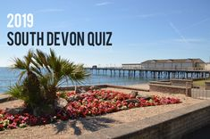 We're steadily approaching the end of the year and we decided what better way to round it off than have a little quiz about our beautiful region?! The questions are based on information that can be found throughout our 2019 blog posts so if you have been keeping up to date with them you should score pretty well! Lee Abbey, Plymouth Hoe, South Devon, Devon Devon, South West Coast Path, Tavistock, Walking Routes, Great Western, Dartmoor