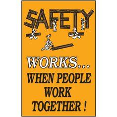 Safety Works Slogan Sign