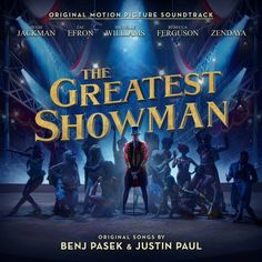 The Greatest Showman Soundtrack Benj Pasek and Justin Paul