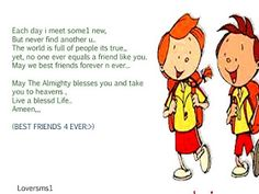 friendship messages, each day i meet some one new but never find another you may we best friends forever Friendship Messages, Best Friends Forever, Meet, Life, Bff