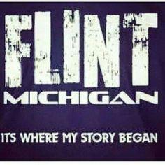 Flint Michigan It's Where My Story Began