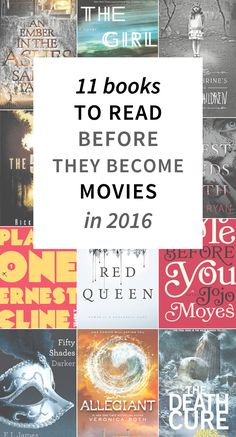 11 Books to Read Before They Become Movies in 2016 | hollywoodandwineblog.com