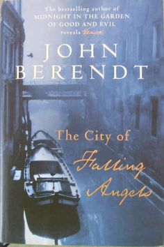 The City of Falling Angels by John Berendt, who arrived in Venice in February 1996 for a long spell in the city that had captivated him on his first visit. His intention was simply to see it without the obscuring overlay of tourists, but he quickly realized his arrival had coincided with an extraordinary moment. Using the fire that destroyed the Fenice Theatre as a starting point Berendt takes us on a unique tour of the city and its inhabitants.