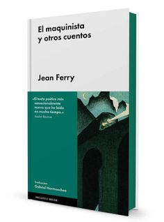El maquinista y otros cuentos, Jean Ferry
