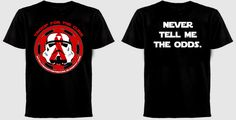 Troop For The Cure - Corellian saying - Never tell any Corellian the odds, we ignore them anyhow