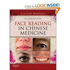 Face Reading in Chinese Medicine, 2e: Lillian Bridges: 9780702043147: Amazon.com: Books