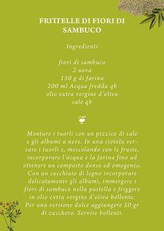 RICETTA FRITTELLE CON FIORI DI SAMBUCO  Forni di Sopra si tinge di verde! Quattro giorni dedicati alle erbe spontanee di Primavera.  Scopri il programma completo su WWW.FESTA-DELLE-ERBE.IT http://www.festa-delle-erbe.it/
