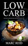 Free Kindle Book -   Low Carb: The Low Carb Slow Cooker BIBLE© with over 230+ Delicious Recipes & 1 Full Month Meal Plan (1 YEAR of the Best Low Carb Slow Cooker Recipes for Rapid Weight Loss,Cookbook)