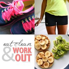 Eat clean and work out.