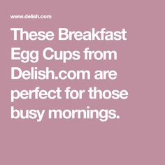 These Breakfast Egg Cups from Delish.com are perfect for those busy mornings. Brunch Recipes, My Recipes, Snack Recipes, Cooking Recipes, Snacks, Breakfast Recipes, Breakfast Ideas, Healthy Recipes, Healthy Meals For Kids