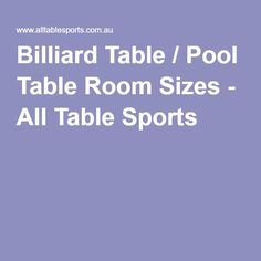 Billiard Table / Pool Table Room Sizes - All Table Sports