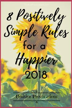 """<3 New on the blog! <3 """"8 Positively Simple Rules for a Happier 2018"""" ~ To be a better person and to make all those big dreams a reality in 2018, follow these simple rules... Read the full article to learn more. xoxo, @zeenatsyal #positiveprovocations #positive #positivevibes #blog #happiness #Joy #newyear #2018"""