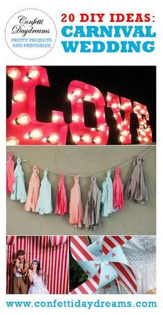 20 DIY Carnival Wedding Ideas  Let WhitneyEvents.com plan your wedding or event!