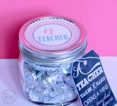 Teacher Appreciation Hershey Kiss Gift Jar Love the saying: Teacher, takes a hand, opens a mind, and touches a heart.