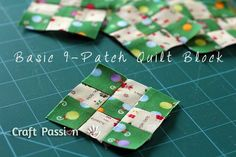 Basic 9-Patch Quilt Block: quick, but looks fabulous! Used this method to make a patchwork cushion
