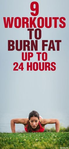 9 Workouts That Burn Fat for Up to 24 Hours!