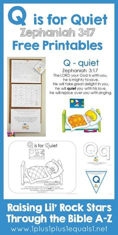 Letter Q is for Quiet ~ Zephaniah 3:17 Printables