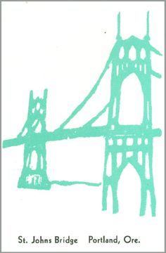 10 Bridges of the Willamette:  St. John's Bridge