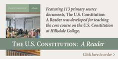 Constitution 101: The Meaning and History, free video course complete with lectures, readings, quizzes, and downloadable study guides. The lectures follow the one-semester course given to the college's undergraduate students, but teens and their parents will enjoy the material as well.