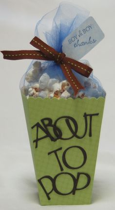- buy a big popcorn tin like this - decorate it like so,,, and use as a gift basket.. or About to Pop! (Boy oh Boy, Thanks! tag) For Baby Boy Shower
