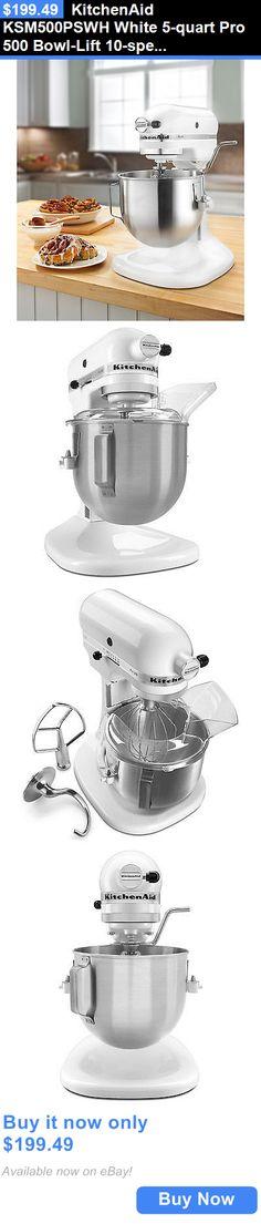 Small Kitchen Appliances: Kitchenaid Ksm500pswh White 5-Quart Pro 500 Bowl-Lift 10-Speed Stand Mixer BUY IT NOW ONLY: $199.49
