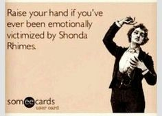 Scandal and Grey's Anatomy. I am a victim of Shonda Rhimes. Scandal, My Funny Valentine, Tv Quotes, Funny Quotes, Dark And Twisty, Youre My Person, How To Get Away, Book Tv, Film Serie