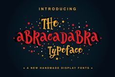 The Abracadabra Typeface by Fusion Labs on @creativemarket