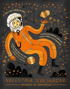 Valentina Tereshkova was the first woman to go into space when she flew Vostok 6 in 1963. She spent almost three days in space and orbited Earth 48 times. That was her only trip into space. Tereshkova later toured the world to promote Soviet science and became involved in Soviet politics.  Art by Rachel Ignotofsky Design